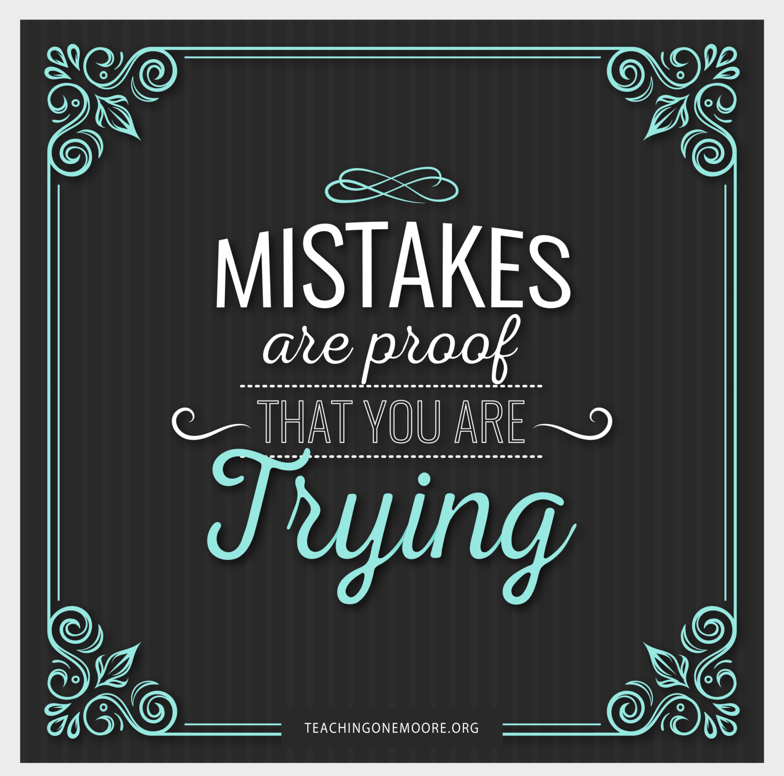 Mistakes Make Us Better